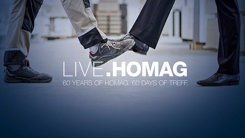 60 years of HOMAG. 60 days of Treff.